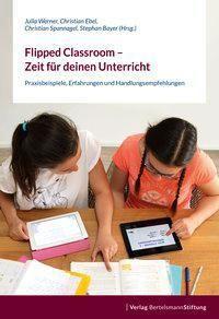 Flipped Classroom - Zeit für deinen Unterricht -  pdf epub