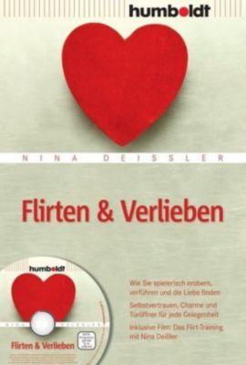 Flirten & Verlieben, m. DVD, Nina Deißler