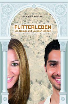 FLITTERLEBEN, Susanna Schweitzer