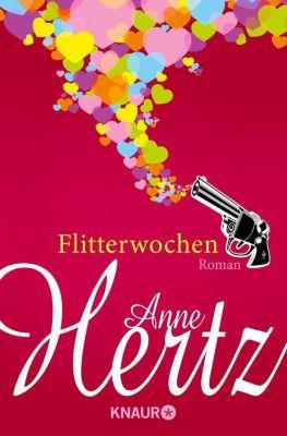 Flitterwochen, Anne Hertz