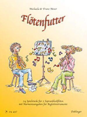 Flötenfutter, für 2 Sopranblockflöten, Franz Moser, Michaela Moser
