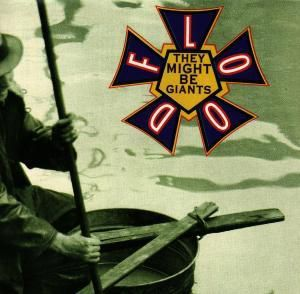 Flood, They Might Be Giants