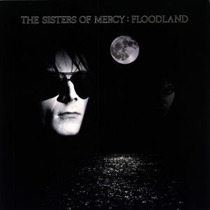 Floodland, The Sisters Of Mercy