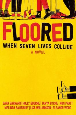 Floored, Lisa Williamson, Tanya Byrne, Holly Bourne, Eleanor Wood, Non Pratt, Melinda Salisbury, Sara Barnard