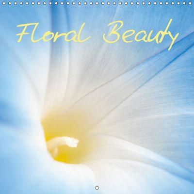 Floral Beauty (Wall Calendar 2018 300 × 300 mm Square), Andrew Kearton