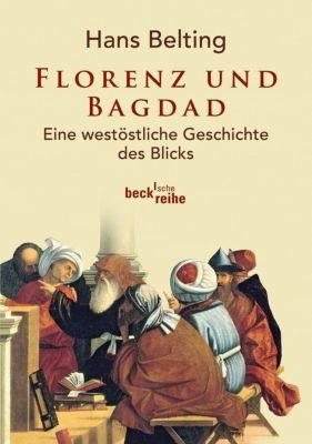 Florenz und Bagdad, Hans Belting