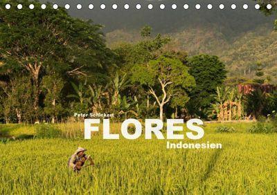Flores - Indonesien (Tischkalender 2019 DIN A5 quer), Peter Schickert