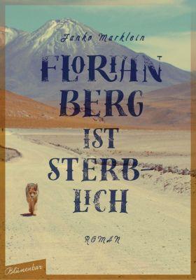 Florian Berg ist sterblich, Janko Marklein