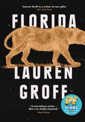 Florida, Lauren Groff