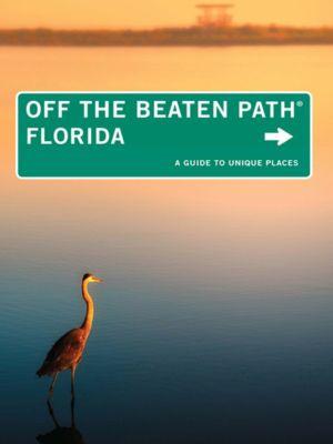 Florida Off the Beaten Path®, Diana Gleasner, Bill Gleasner