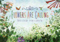 Flowers Are Calling, Rita Gray