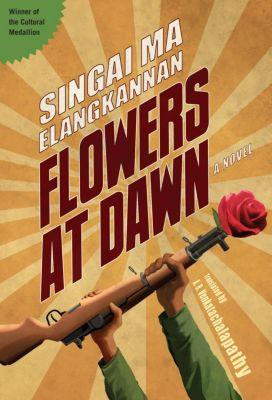 Flowers at Dawn, Ma Elangkannan Singai