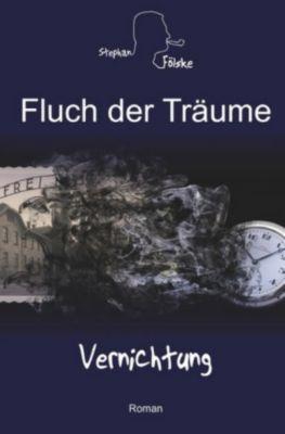 Fluch der Träume - Stephan Fölske |