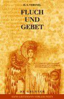 Fluch und Gebet: Magische Manipulation versus religiöses Flehen?, H. S. Versnel