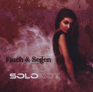 Fluch Und Segen, Solorot