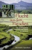 Flucht aus dem Paradies - Paul Estabrooks |