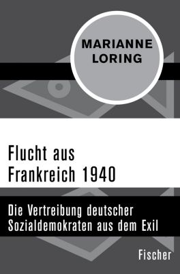 Flucht aus Frankreich 1940 - MARIANNE LORING pdf epub