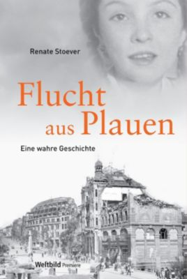 Flucht aus Plauen, Renate Stoever