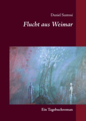 Flucht aus Weimar, Daniel Santosi