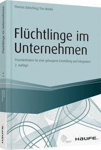 Flüchtlinge im Unternehmen, Thomas Batsching, Tim Riedel
