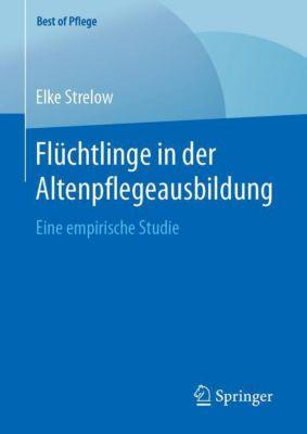 Flüchtlinge in der Altenpflegeausbildung - Elke Strelow |