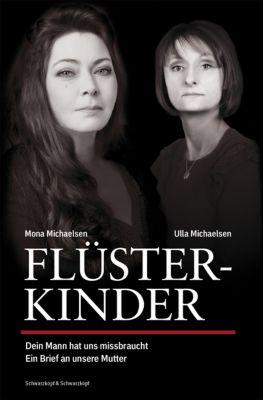 Flüsterkinder, Mona Michaelsen, Ulla Michaelsen