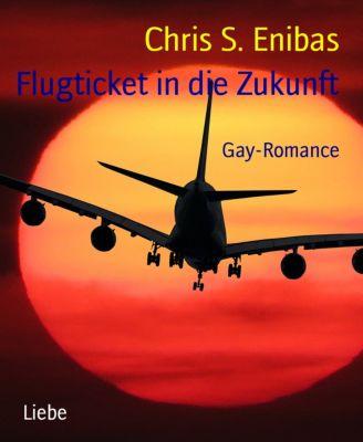Flugticket in die Zukunft, Chris S. Enibas