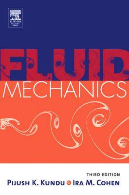 Fluid Mechanics, Pijush K. Kundu, Ira M. Cohen