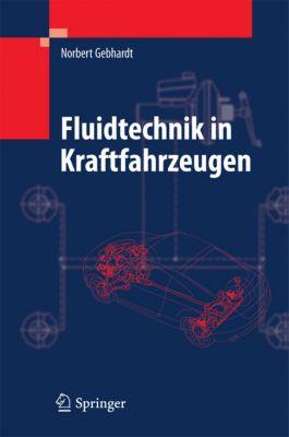 Fluidtechnik in Kraftfahrzeugen, Norbert Gebhardt