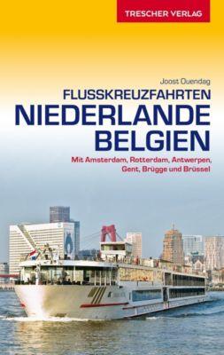 Flusskreuzfahrten - Niederlande und Belgien, Joost Ouendag