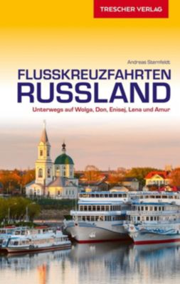 Flusskreuzfahrten Russland, Andreas Sternfeldt