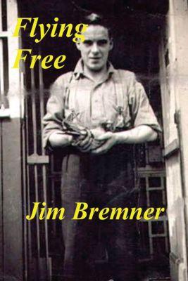 Flying Free, Jim Bremner