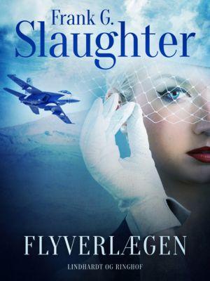 Flyverlægen, Frank G. Slaughter