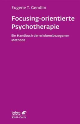 Focusing-orientierte Psychotherapie - Eugene T. Gendlin pdf epub