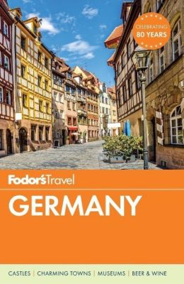 Fodor's Germany, Fodor'S Travel Guides