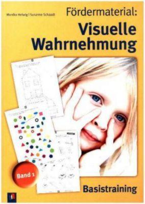 Fördermaterial: Visuelle Wahrnehmung, Monika Helwig, Susanne Schaadt