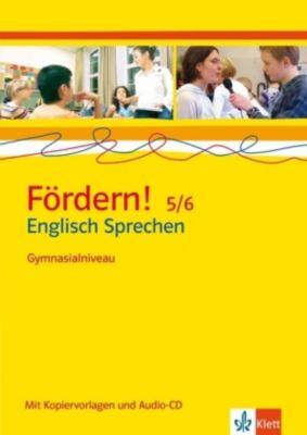 Fördern! Englisch Sprechen 5/6, Gymnasialniveau, m. Audio-CD