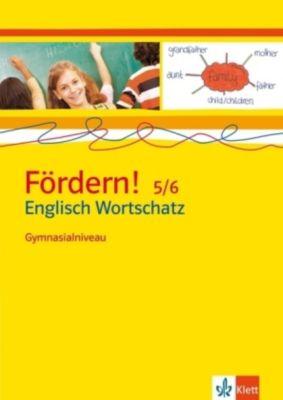 Fördern! Englisch Wortschatz 5/6, Gymnasialniveau