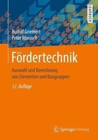 Fördertechnik, Rudolf Griemert, Peter Römisch