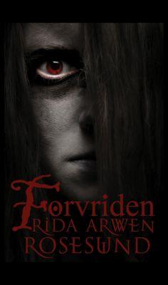 Förvriden, Frida Arwen Rosesund