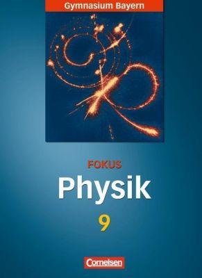 Fokus Physik, Gymnasium Bayern: 9. Jahrgangsstufe, Schülerbuch