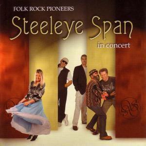 Folk Rock Pioneers In Concert, Steeleye Span
