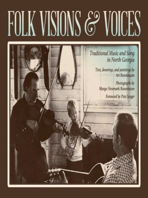 Folk Visions and Voices, Art Rosenbaum