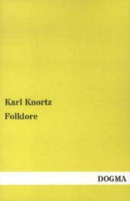 Folklore, Karl Knortz