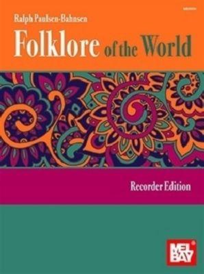 Folklore Of The World -Recorder Edition-, Ralph Paulsen-Bahnsen