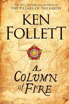 Follett, K: Column of Fire, Ken Follett