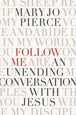 Follow Me, Mary Jo Pierce