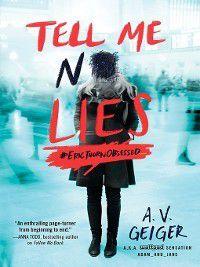 Follow Me Back: Tell Me No Lies, A.V. Geiger