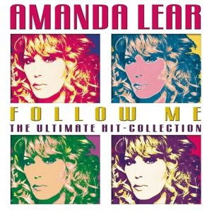 Follow Me - The Ultimate Hit-Collection, Amanda Lear