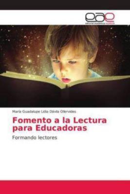 Fomento a la Lectura para Educadoras, María Guadalupe Lidia Dávila Ollervides